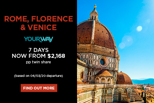 Rome, Florence & Venice, 7 days now from $2,168 pp twin share
